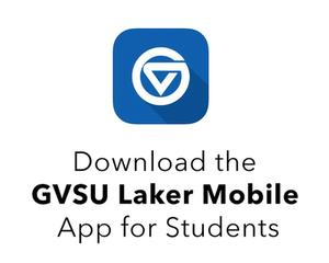 Download the GVSU Laker Mobile App for Students